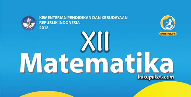 Materi  Matematika Kelas 12 Revisi 2018