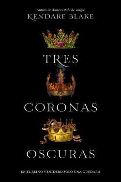 Reseña: Tres coronas oscuras | Kendare Blake