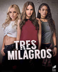 3 Milagros Capitulo 6