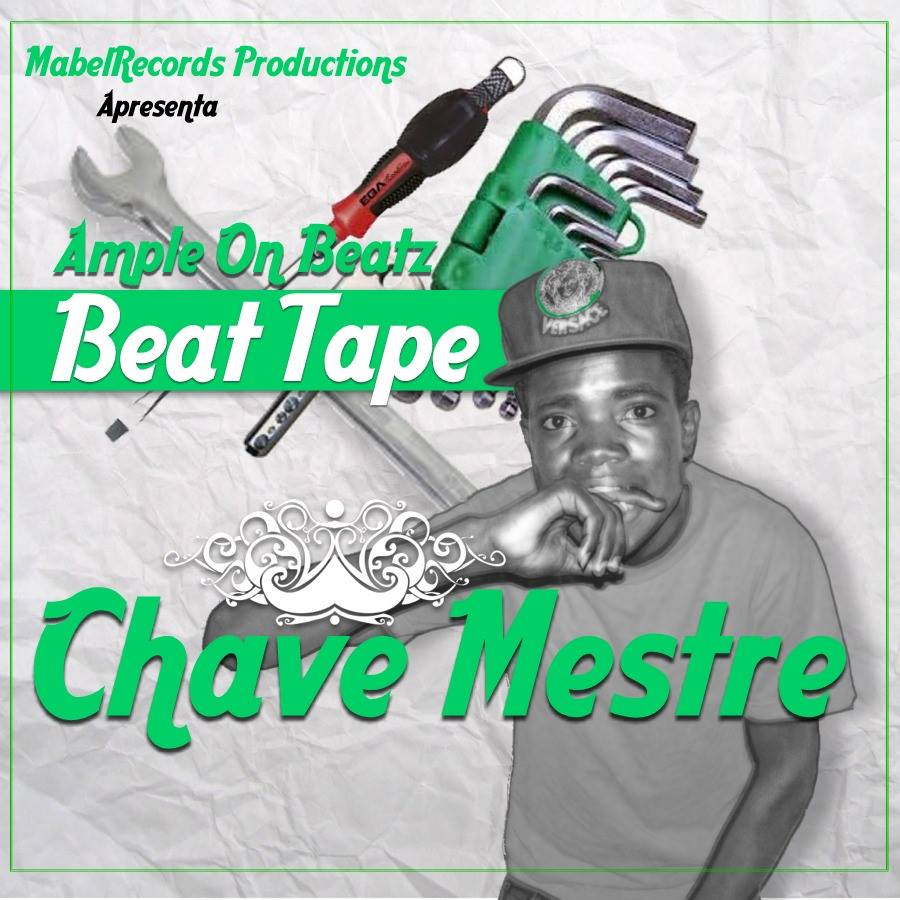 Beat Tape - Chave Mestre Prod by Ample On The Beatz