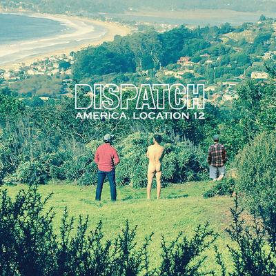 Dispatch - America, Location 12 - Album Download, Itunes Cover, Official Cover, Album CD Cover Art, Tracklist