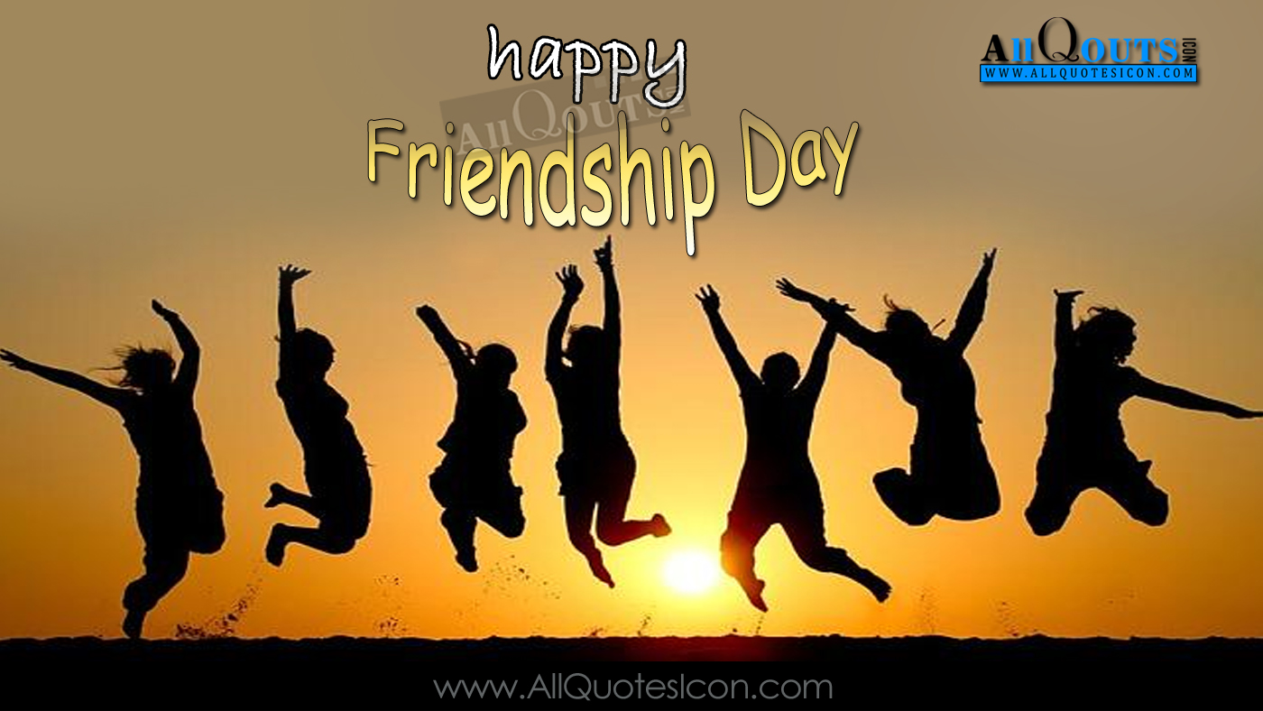 Happy Friendship Day Quotes In English Hd Pictures Best Friends