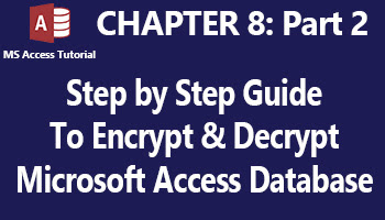 How to secure and password protect a database in MS Access