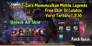 Cara Memunculkan Mobile Legends Free Skin Di Aplikasi Lulubox Versi Terbaru