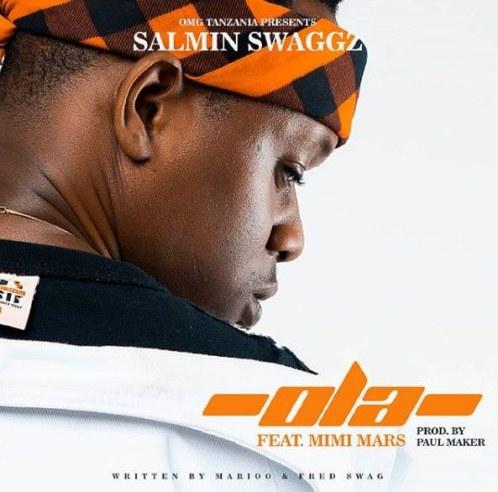Salmin Swaggz Ft. Mimi Mars - Ola
