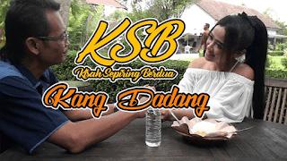 Lirik Lagu Kisah Sepiring Berdua (KSB) - Kang Dadang