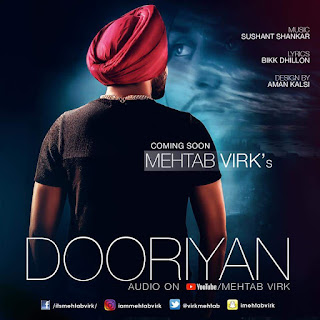 Dooriyan Lyrics - Mehtab Virk Song