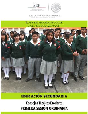 Consejo Técnico Escolar  Primera Sesión Ordinaria Secundaria 2016-2017