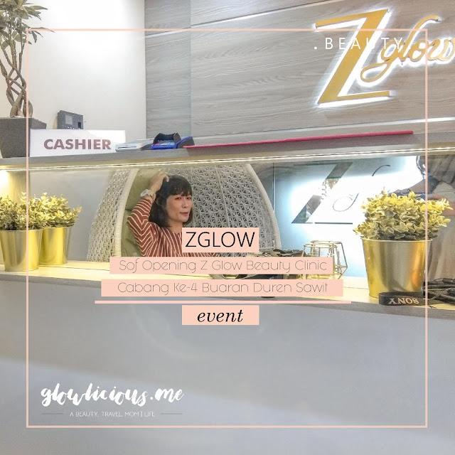 Sof Opening Z Glow Beauty Clinic Buaran Duren Sawit