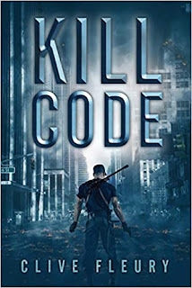 Book Review and GIVEAWAY: Kill Code: A Dystopian Science Fiction Novel, by Clive Fleury {ends