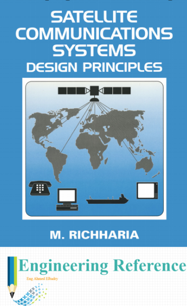 Download Satellite Communications Systems Design Principles by M. Richharia easily in PDf format for free.