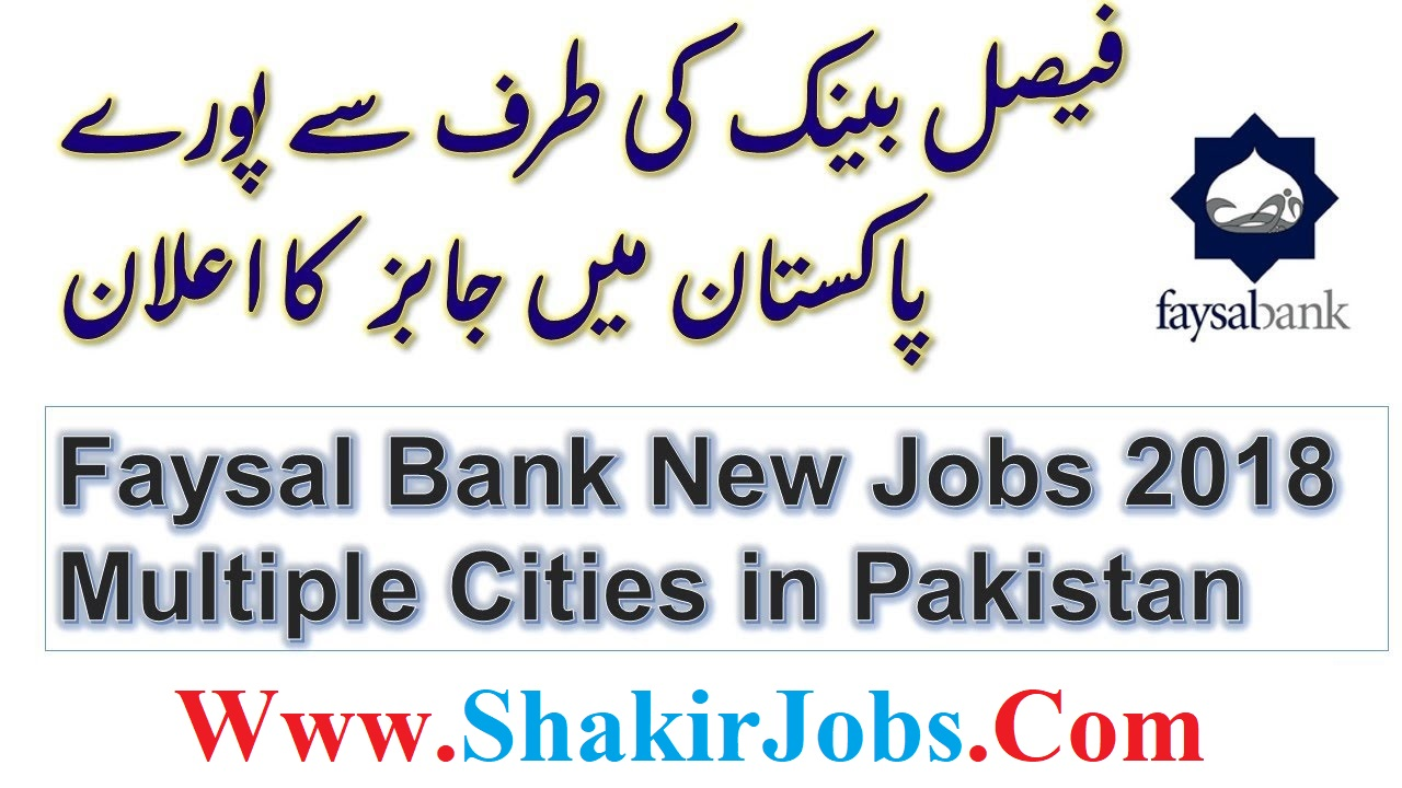 Faysal Bank Jobs 2018 For Universal Teller Cash Officers