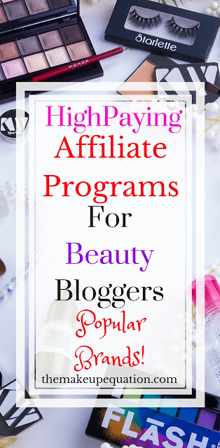 High Paying Affiliate Programs For Beauty Bloggers
