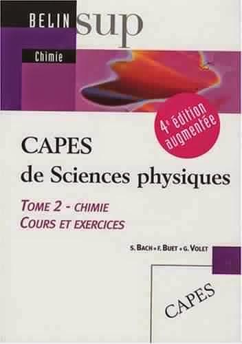 Livre : CAPES de Sciences physiques - Tome 2, Chimie, cours et exercices
