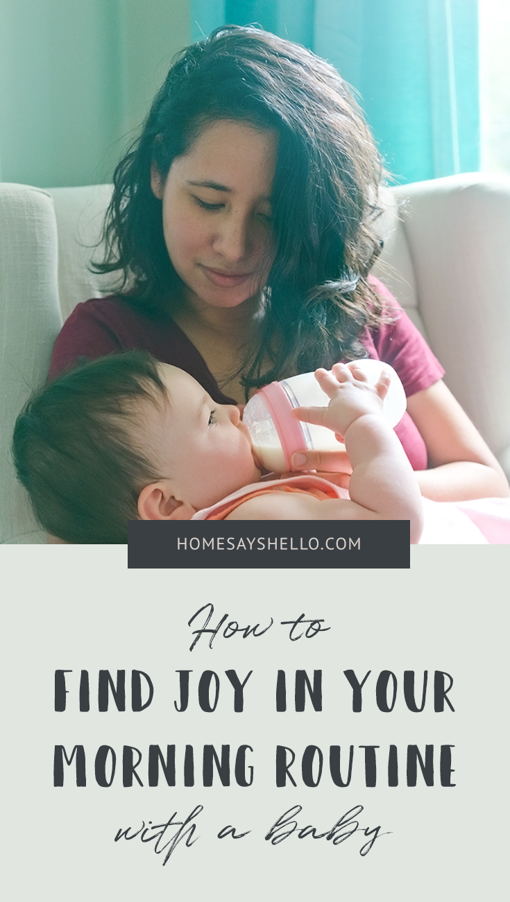 How to Find Joy in your Morning Routine with a Baby