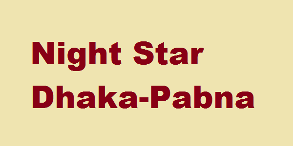 Night Star Dhaka-Pabna Bus Service