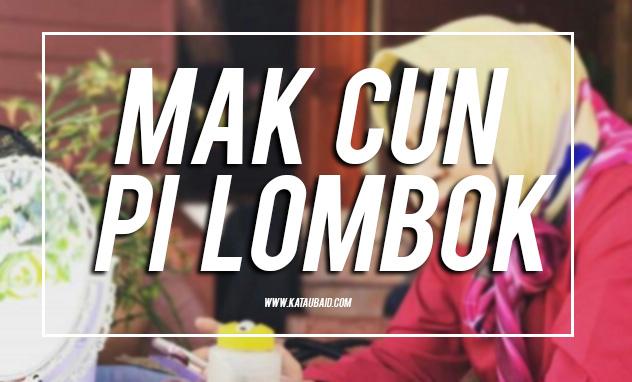 Mak Cun Pi Lombok
