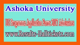 Ashoka University UG Programme Application Forms 2017 Admissions