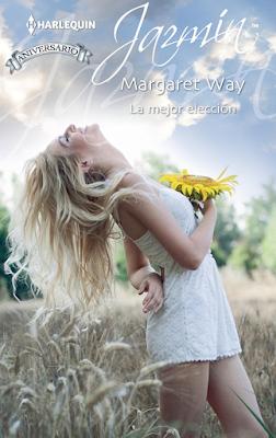 Margaret Way - La Mejor Elección