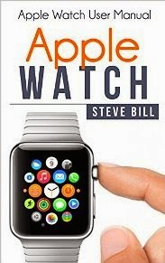 Apple Watch: Apple Watch User Manual