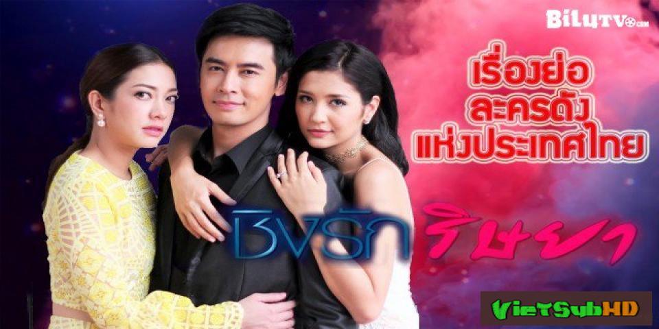 Phim Tình Yêu Hay Sự Đố Kị Tập 20 VietSub HD | Ching Ruk Rissaya 2017