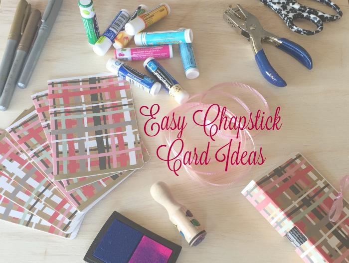 diy - chapstick- valentines - card ideas