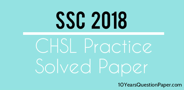 SSC Online 2018 Solved CHSL practice paper