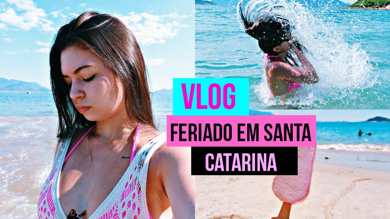 vlog-feriado-em-santa-catarina