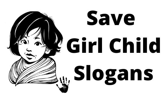 Save Girl child slogans images, quotes