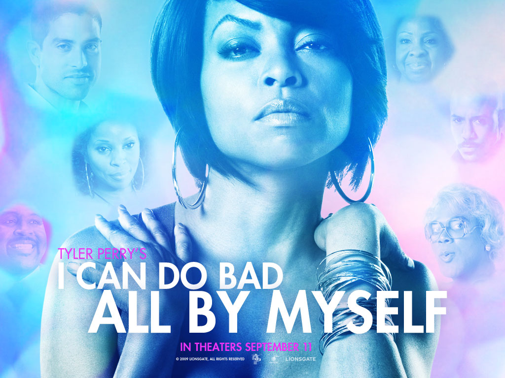i can do bad all by myself - HD 1024×768