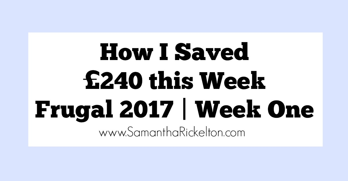 Money Saving Tips & How to save money | How I saved £240 this week | Frugal 2017