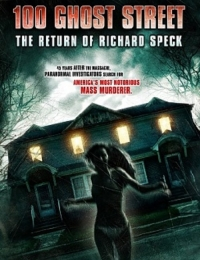 100 Ghost Street: The Return of Richard Speck   Bmovies