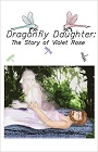 https://www.amazon.com/Dragonfly-Daughter-Story-Violet-Rose/dp/1434332330