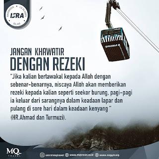 Jangan Khawatir Dengan Rezeki - Qoutes - Kajian Islam Tarakan