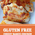 Gluten Free Cheesy Ranch Chicken #glutenfree #ranchchicken