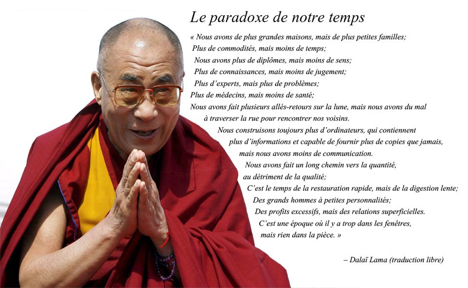 Super Citations option bonheur: Panneau de citation du Dalaï Lama sur le  NF99