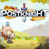 Postknight Mod Apk For Android Unlimited Money v2.2.10
