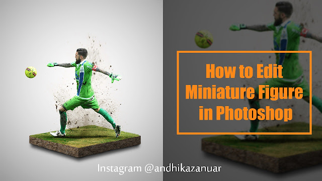 16 How to Edit Photos Like Miniature Figure in Photoshop | Soccer Player Tutorial