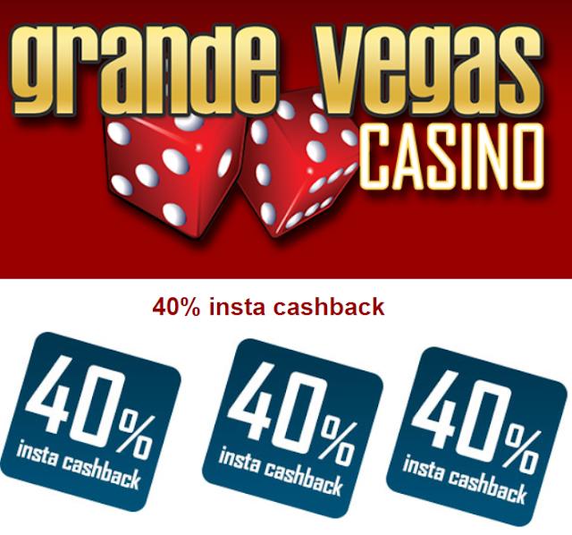 Grande Vegas casino 40% cash back offer