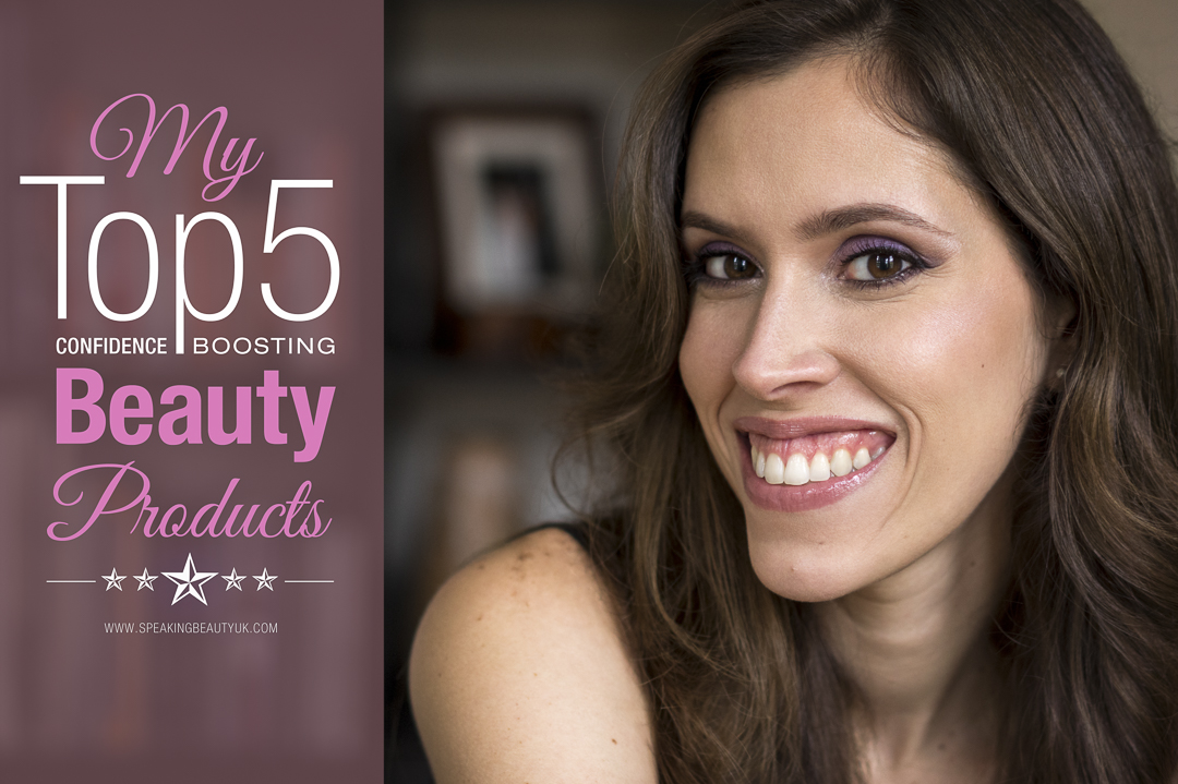 My Top 5 Confidence Boosting Beauty Products