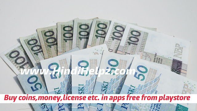 play store apps ke credits, money, license etc. free me kaise buy kare