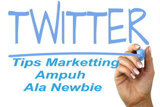 Tips Marketting twitter