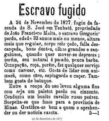 Anúncio classificado do ano de 1877 para captura de escravo fugido. Propaganda veiculada no jornal 'O Estado de São Paulo'