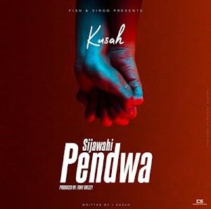 Download Audio   Kusah - Sijawahi Pendwa
