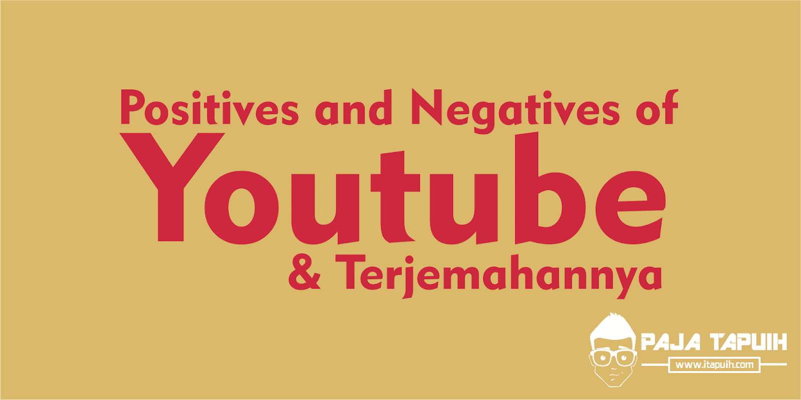 Discussion Text: YouTube dan Terjemahannya