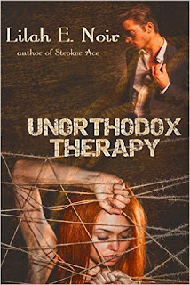 Lilah E. Noir - Unorthodox Therapy