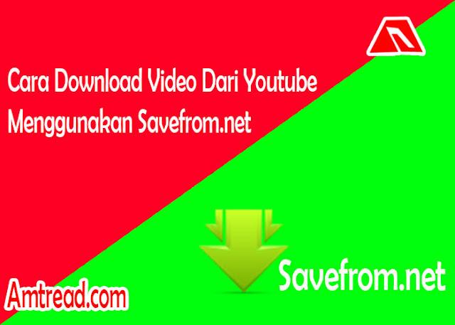 Cara Download Video Dari Youtube Menggunakan Savefrom