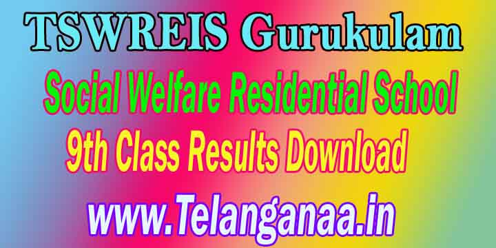 TSWREIS Gurukulam Social Welfare Residential School 9th Class Results Download