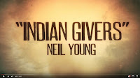 Neil Young -Indian Givers - Official Video