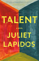 Thoughts on Talent by Juliet Lapidos